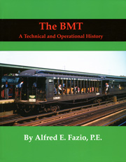 The BMT - A Technical and Operational History