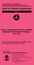 Use of Locomotive Horns at Public Highway-Rail Grade Crossings