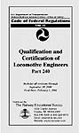 Qualifications and Certification of Locomotive Engineers