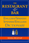The Restaurant & Bar English/Spanish Spanish/EnglishDictionary