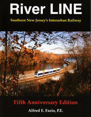 River LINE -  Southern New Jersey's Interurban Railway