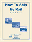 How to Ship by Rail