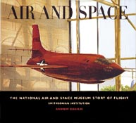 Air and Space: The National Air and Space Museum's Story of Flight
